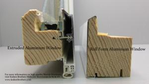 roll form vs extruded aluminum windows